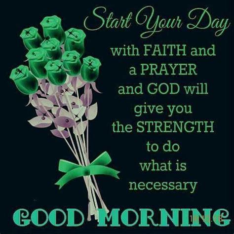 start  day  faith   prayer good morning