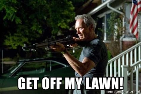 Get Off My Lawn Meme - get off my lawn clint eastwood get off my lawn meme generator
