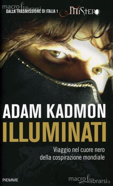 Adam Kadmon Illuminati Libro illuminati libro adam kadmon