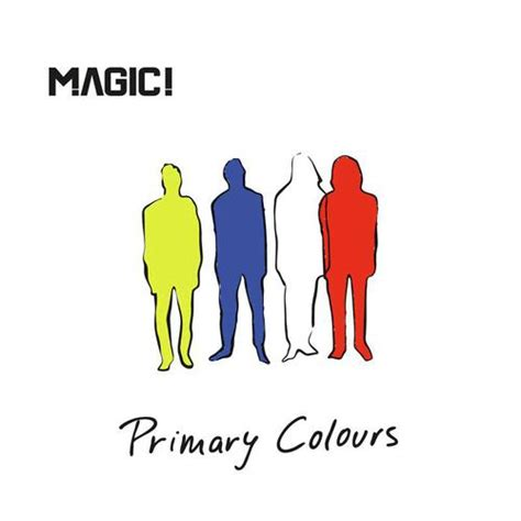 primary colors song primary colours by magic or listen free only