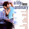 A Life Less Ordinary - Original Soundtrack   Songs ...