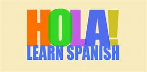 Guide To Learn Spanish In 10 Days