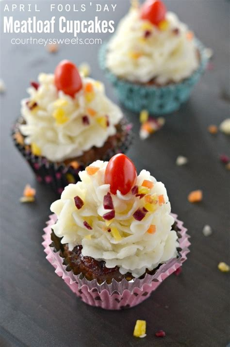 april fools meatloaf cupcakes courtneys sweets