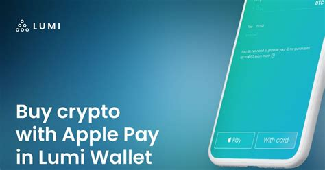 Different services offer different features, some of which can link to mobile. Buy Bitcoin with Apple Pay, thru Lumi Wallet app - 9to5Mac