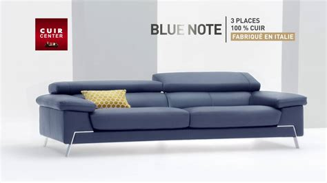 cuir center nouvelle collection canapé blue note
