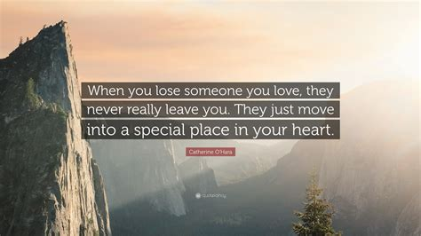 never someone lose they leave special really place quote move heart wallpapers hara catherine into quotefancy