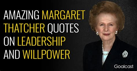 margaret thatcher quotes goalcast