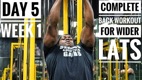 Complete Back Workout For Wider Lats | Day 5 - Week 1 ...