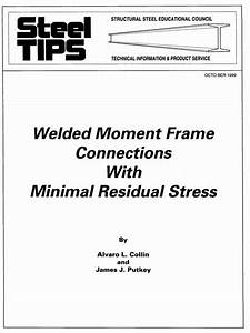 Steel Tips  Welded Moment Frame Connections With Minimal