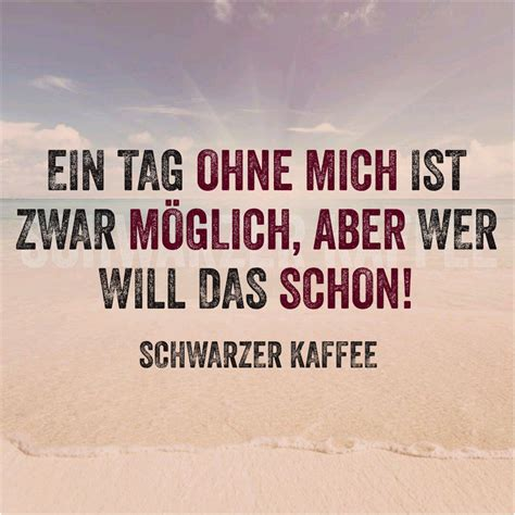kaffee zitate quotes of the day