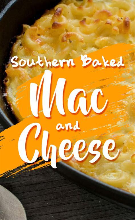 southern homemade baked macaroni  cheese recipe yumm