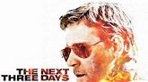 The Next Three Days | Movie fanart | fanart.tv