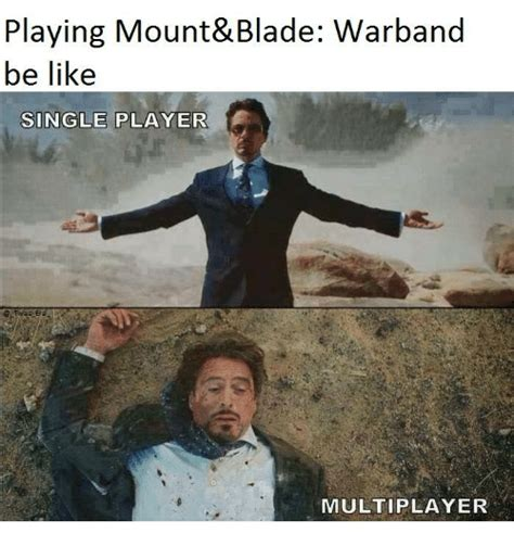 Mount And Blade Memes - 25 best memes about warband warband memes