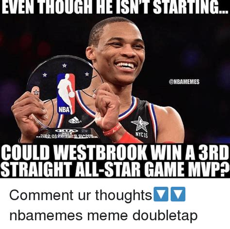 All Star Memes - even though heisn t starting nba could westbrook win a 3rd