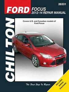 Ford Focus Chilton Repair Manual  2012-2014