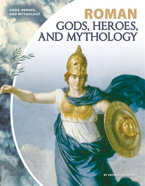 Roman Gods, Heroes, and Mythology - ABDO
