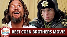 What's The Best Coen Brothers Movie? - YouTube