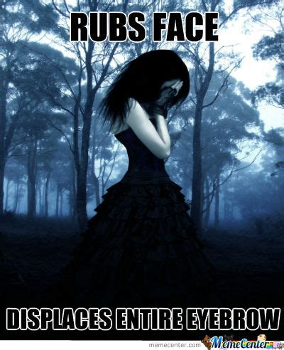 Goth Memes - goth memes best collection of funny goth pictures