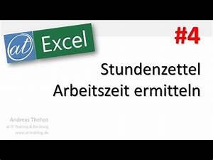 Excel Arbeitszeit Berechnen : excel 607 stundenzettel arbeitszeit ermitteln pausen abziehen teil 4 youtube ~ Themetempest.com Abrechnung
