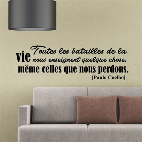 sticker chambre ado sticker citation les batailles de la vie paulo coelho