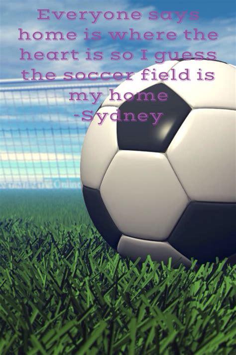 friend soccer quotes quotesgram