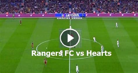 rangers  hearts   ran  hea scotland