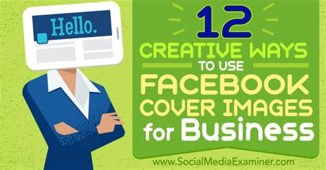 unique ways to use 12 creative ways to use cover images for business 4