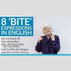 8 Expressions Using Bite In English · Engvid