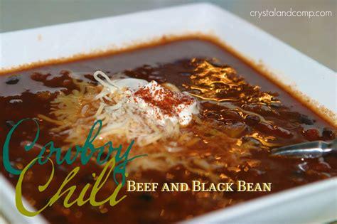 beef and black bean chili chili recipe cowboy beef and black bean chili crystalandcomp com