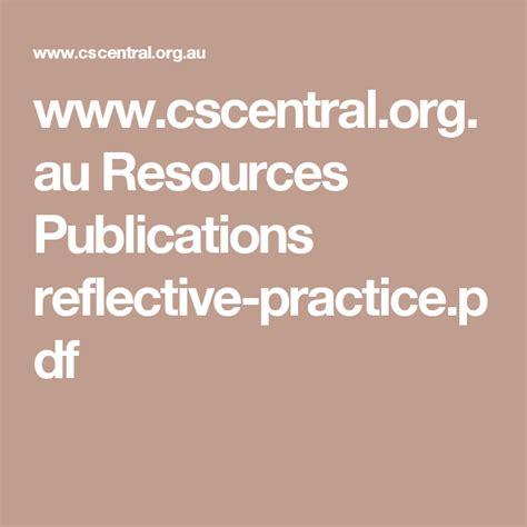 wwwcscentralorgau resources publications reflective