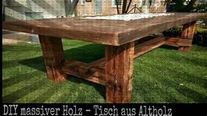 Tisch Aus Holz : solider tisch aus altholz selber bauen diy holz projekt youtube ~ Watch28wear.com Haus und Dekorationen