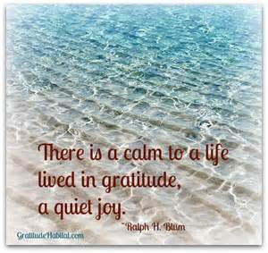 Is There a a Life Lived in a Calmness to Quiet Joy Gratitude Ralph H. Blum
