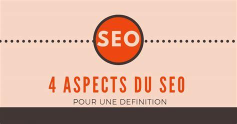 Seo Definition by Seo C Est Quoi D 233 Finition Seo Et Infographie R 233 F 233 Rencement