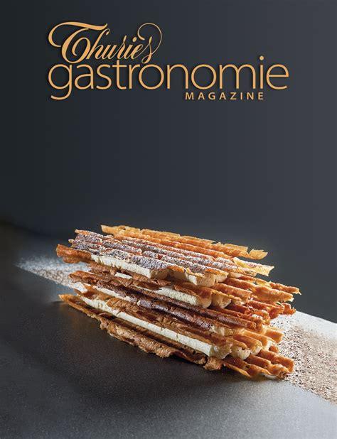 magazine de cuisine gastronomique thuries gastronomie magazine 254 thuriès gastronomie