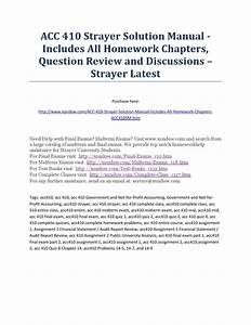 Acc 410 Strayer Solution Manual Includes All Homework