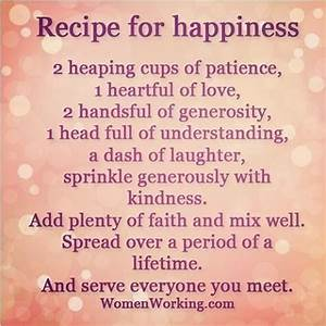 Recipe For Happ... Recipe Life Quotes