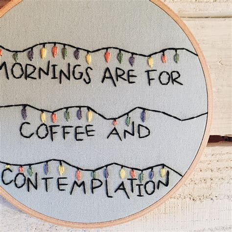 mornings   coffee  contemplation embroidery