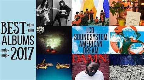 Best Album The 50 Best Albums Of 2017 Page 1 Paste