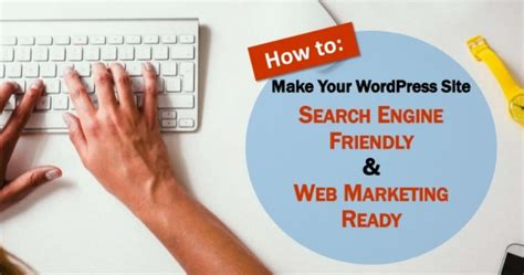 Website Search Engine Marketing by 101 How To Make Your Site Search Engine Ready
