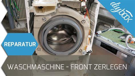 aeg waschmaschine reparieren frontblende zerlegen youtube