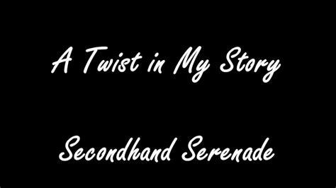 Secondhand Serenade A Twist In My Story Album Www