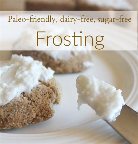 dairy free frosting dairy free sugar free frosting it takes time