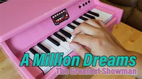 A Million Dreams ♥ The Greatest Showman (toy Piano)