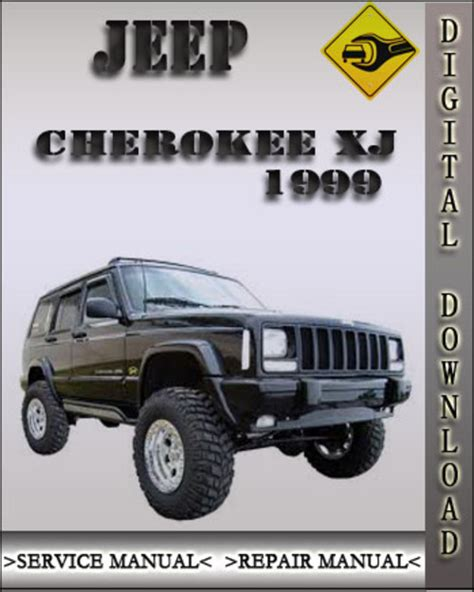 manual jeep cherokee pay for 1999 jeep cherokee xj factory service repair manual