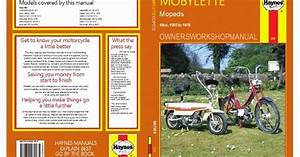 Classic Moped Spares  Mobylette Mopeds Haynes Workshop