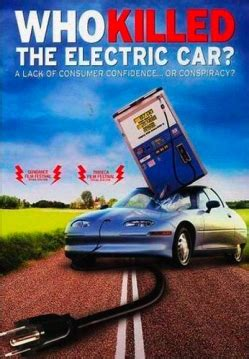 Who Killed The Electric Car who killed the electric car