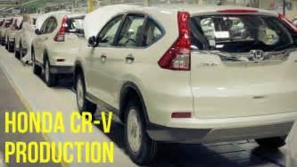 Honda Cr V Production by Honda Cr V Production