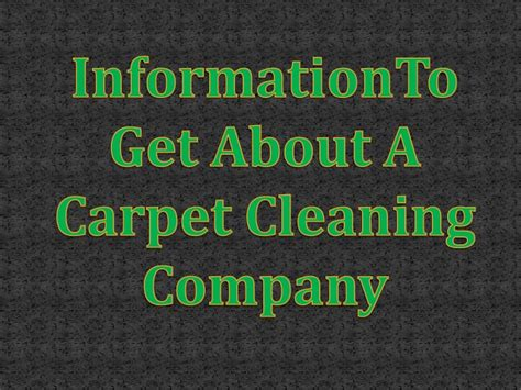 Information To Get About A Carpet Cleaning Company Carpet Garage Missoula Revival Cleaning Extractor Meaning Mesa Az Honda Fit Floor Mats Couristan Carpets Astroturf Zero Rez