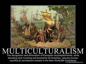 Destructive Eff... Multiculturalism In Canada Quotes