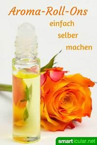 Raumspray Selber Machen : aroma roll ons einfach selber machen anleitung und 10 rezepte ~ Markanthonyermac.com Haus und Dekorationen